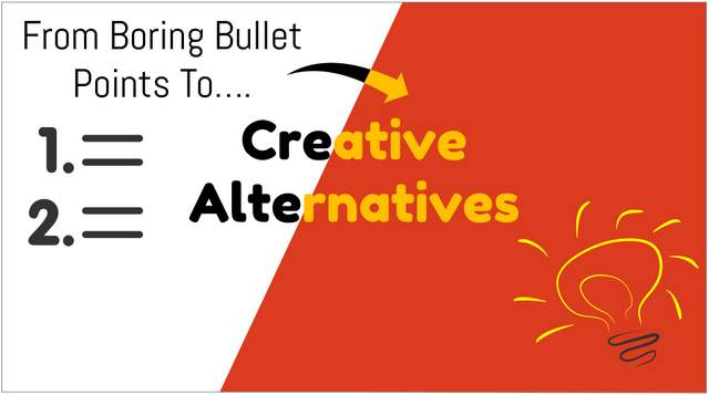 More meaningful alternatives to boring bullet point slides in PowerPoint