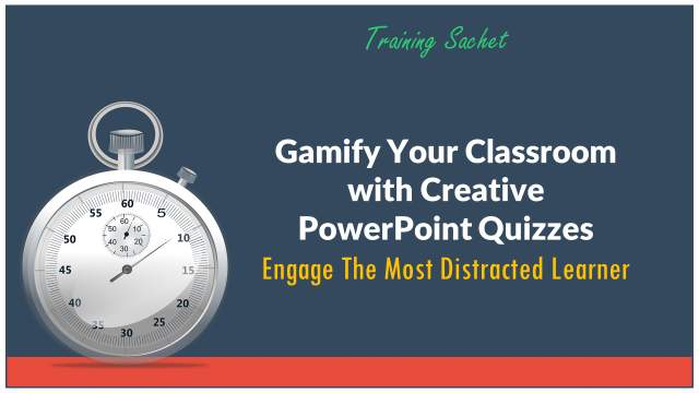Gamify Your Classroom with Creative PowerPoint Quizzes : Online Training