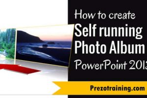 How to Create Self running Photo Album in PowerPoint 2013